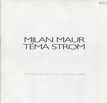 Milan Maur: Téma strom