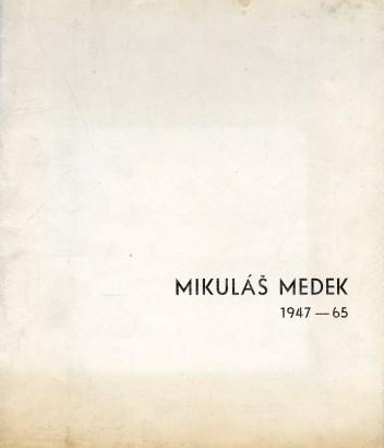 Mikuláš Medek: Výběr obrazů z let 1947-65