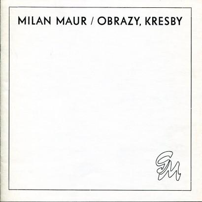 Milan Maur: Obrazy, kresby