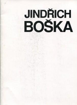 Jindřich Boška: Průřez tvorbou