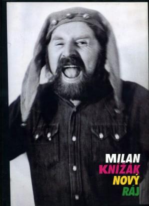 Milan Knížák: Nový ráj