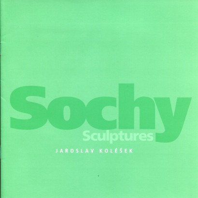 Jaroslav Koléšek: Sochy / Sculptures