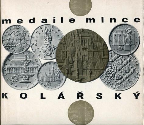 Zdeněk Kolářský: Medaile, mince