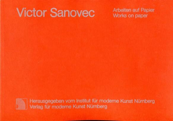 Viktor Sanovec: Arbeiten auf Papier / Works on paper