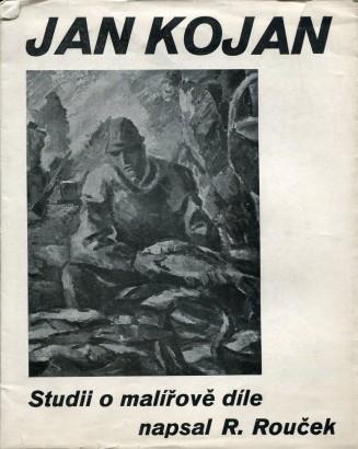 Rouček, Rudolf - Jan Kojan