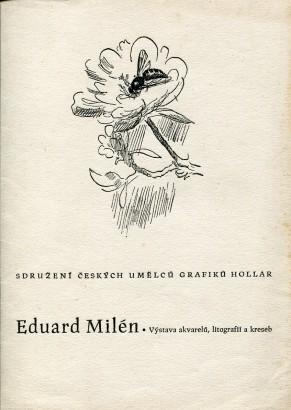 Eduard Milén: Výstava akvarelů, litografií a kreseb