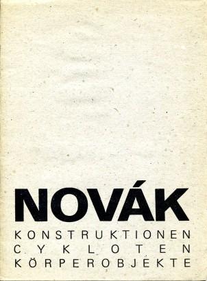 Vratislav Karel Novák: Konstruktionen, cykloten, körperobjekte
