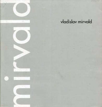 Vladislav Mirvald