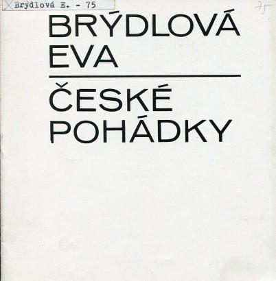 Eva Brýdlová: České pohádky