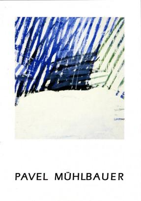 Pavel Mühlbauer: Obrazy a kresby