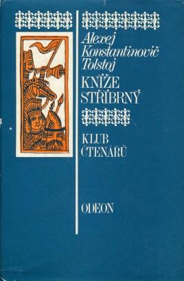 Tolstoj, Alexej - Kníže Stříbrný