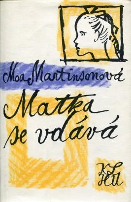 Martinson, Moa - Matka se vdává