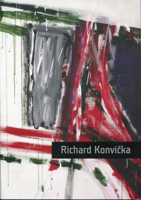 Richard Konvička: Malba a kresba / Paintings and Drawings