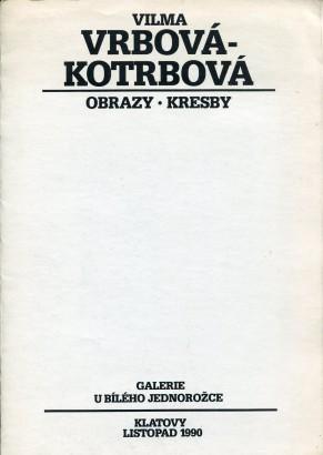 Vilma Vrbová-Kotrbová: Obrazy, kresby