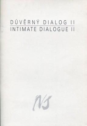Důvěrný dialog II / Intimate Dialogue II