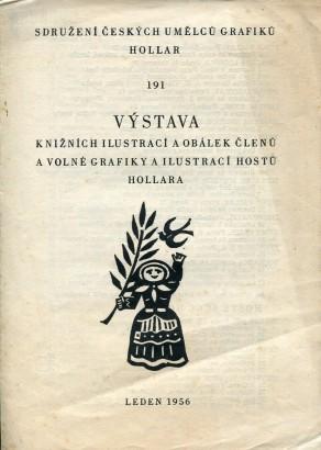 Výstava knižních ilustrací a obálek členů a volné grafiky a ilustrací hostů Hollara