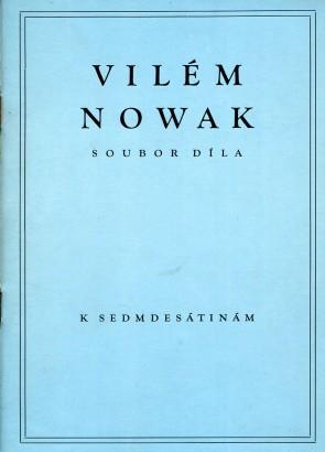 Vilém Nowak: Soubor díla