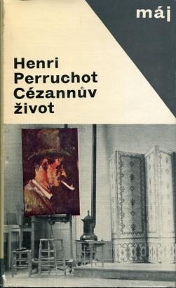 Perruchot, Henri - Cézannův život