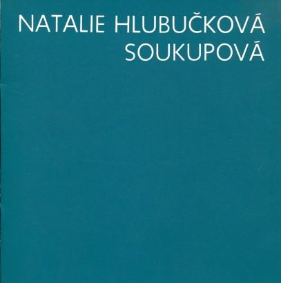 Natalie Hlubučková Soukupová: Obrazy