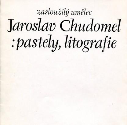 Jaroslav Chudomel: Pastely, litografie