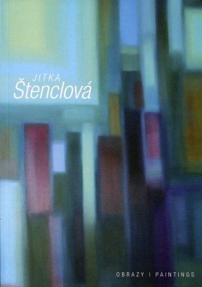 Jitka Štenclová: Obrazy / Paintings