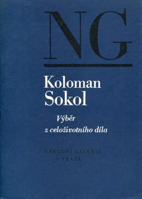 Koloman Sokol: Výběr z celoživotního díla