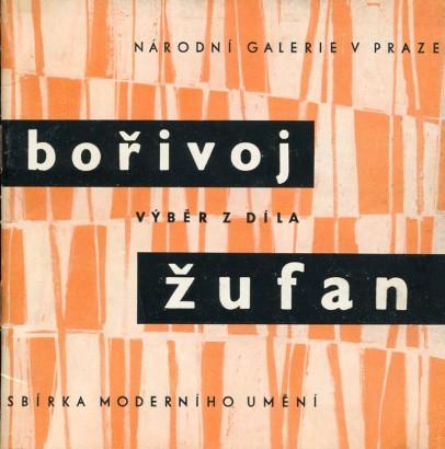 Bořivoj Žufan 1904-1942: Výběr z díla