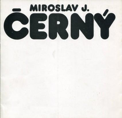 Miroslav J. Černý: Grafika, plastika