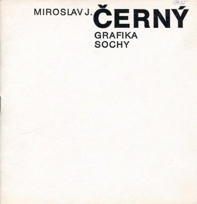 Miroslav J. Černý: Grafika, sochy