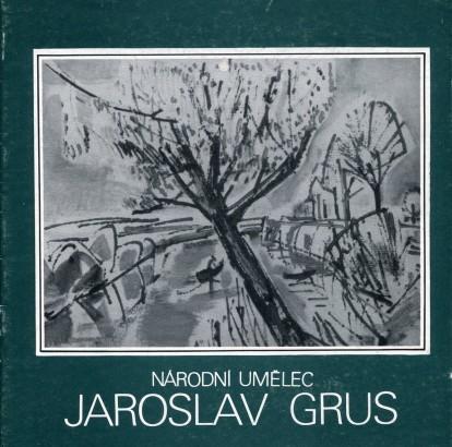 Jaroslav Grus: Obrazy z let 1976 - 1980