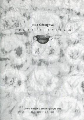 Jitka Géringová: Práce s těstem