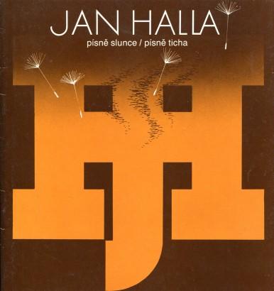 Jan Halla: Písně slunce / písně ticha