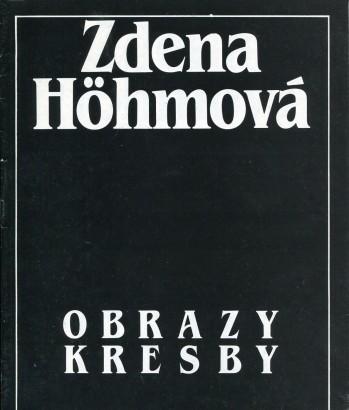 Zdena Höhmová: Obrazy, kresby