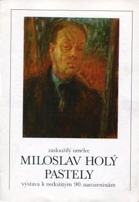 Miloslav Holý: Pastely