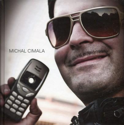 Cimala, Michal - Michal Cimala
