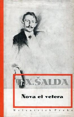 Šalda, František - Nova et vetera