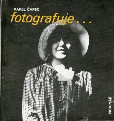 Koháček, Petr - Karel Čapek fotografuje...