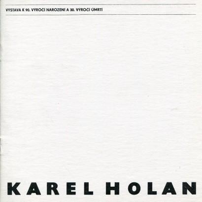 Karel Holan: Výstava k 90. výročí narození a 30. výročí úmrtí