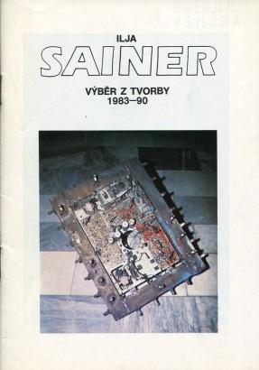 Ilja Sainer: Výběr z tvorby 1983 - 90