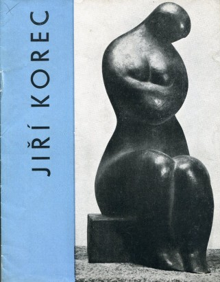 Jiří Korec: Plastiky, kresby