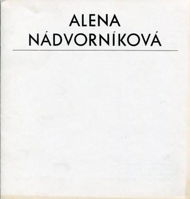 Alena Nádvorníková: Uvnitř a vně