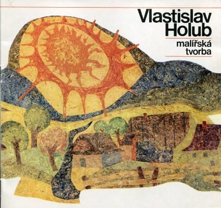 Vlastislav Holub: Malířská tvorba