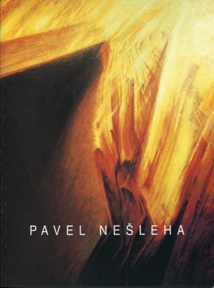 Pavel Nešleha: Práce z poslední doby