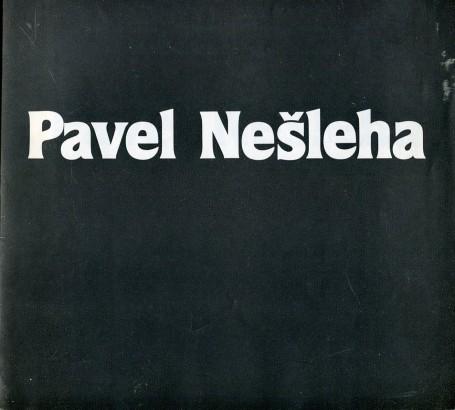 Pavel Nešleha: Kresby a obrazy z let 1976 - 1983