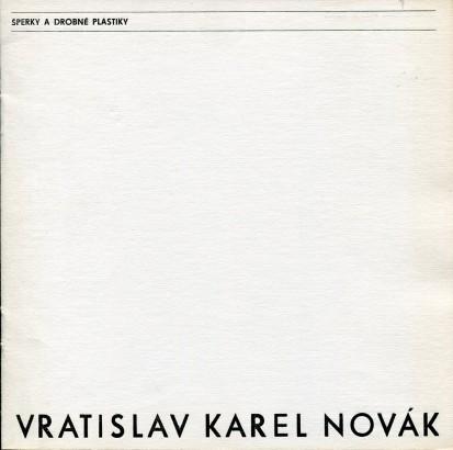 Vratislav Karel Novák: Šperky a drobné plastiky