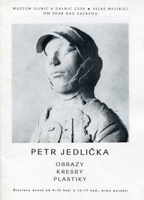 Petr Jedlička: Obrazy, kresby, plastiky