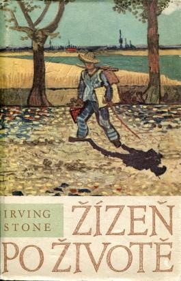 Stone, Irving - Žízeň po životě
