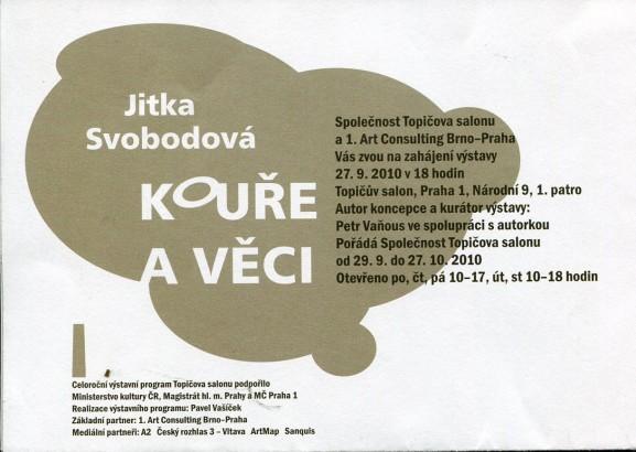 Jitka Svobodová: Kouře a věci