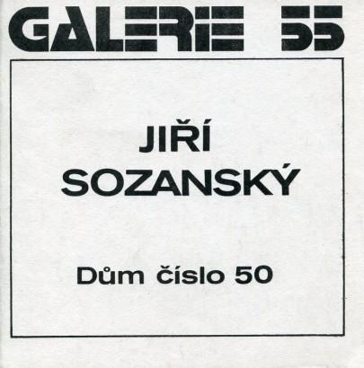 Jiří Sozanský: Dům číslo 50