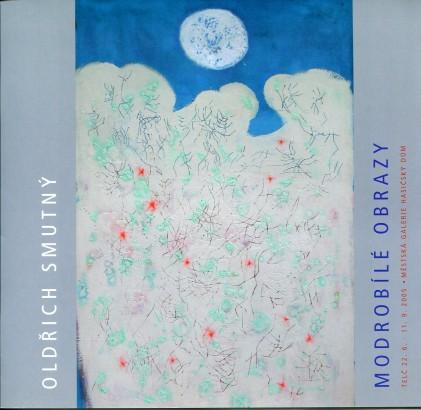 Oldřich Smutný: Modrobílé obrazy